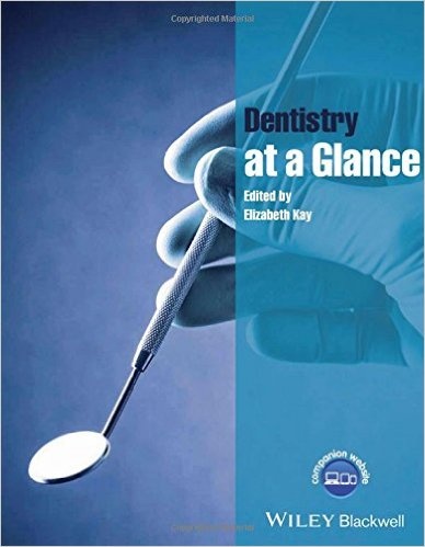 Dentistry at a Glance (At a Glance (Dentistry)) 1st Edition