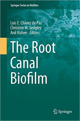 The Root Canal Biofilm (Springer Series on Biofilms) 1st ed. 2015 Edition