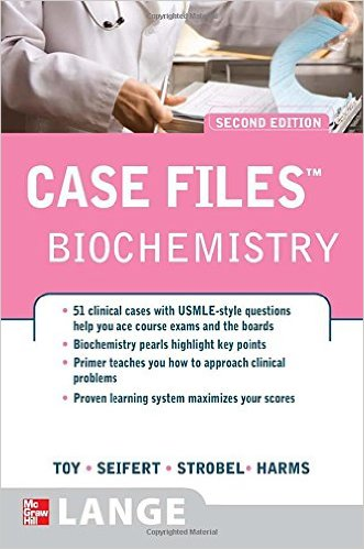 Case Files: Biochemistry, 2nd Edition 2nd Edition