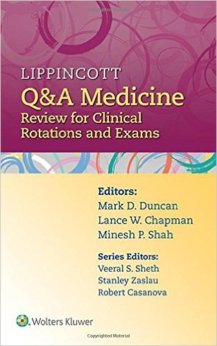 Lippincott Q&A Medicine: Review for Clinical Rotations and Exams 1 Pap/Psc Edition