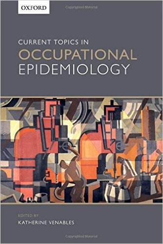 Current Topics in Occupational Epidemiology 1st Edition