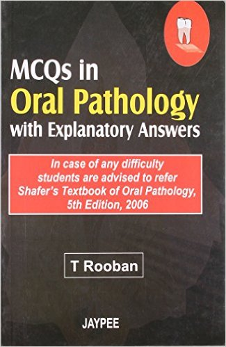 MCQs in Oral Pathology with Explanatory Answers ⋆ eMEDICAL