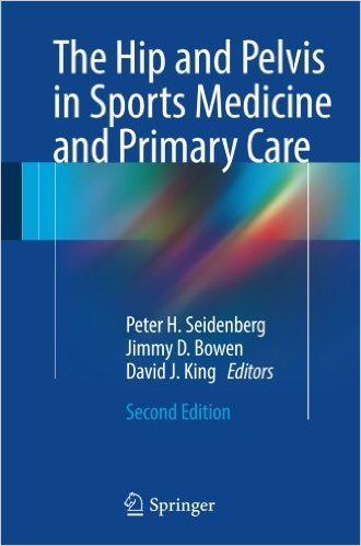 The Hip and Pelvis in Sports Medicine and Primary Care 2nd ed. 2017 Edition