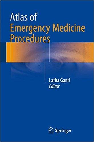 Atlas of Emergency Medicine Procedures 1st ed. 2016 Edition