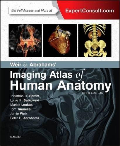Weir & Abrahams' Imaging Atlas of Human Anatomy, 5e 5th Edition
