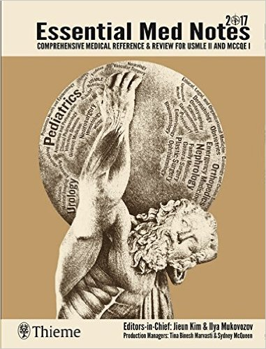 Essential Med Notes 2017: Comprehensive Medical Reference & Review