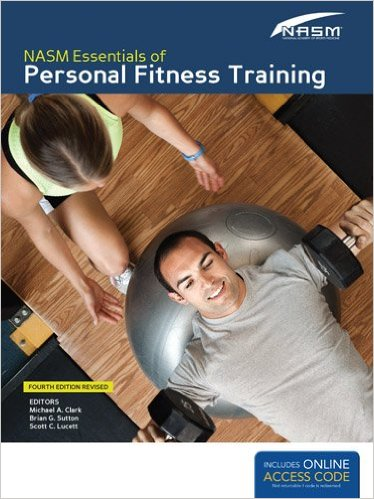 NASM Essentials Of Personal Fitness Training: Fourth Edition Revised 4th Edition