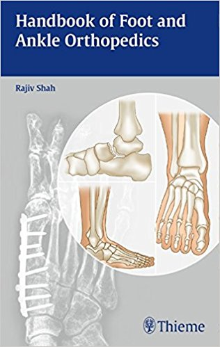 Handbook of Foot and Ankle Orthopedics 1st Edition