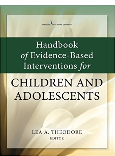 Handbook of Evidence-Based Interventions for Children and Adolescents 1st Edition