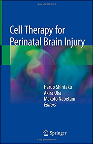 Cell Therapy for Perinatal Brain Injury 1st ed