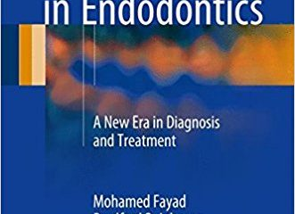 3D Imaging in Endodontics: A New Era in Diagnosis and Treatment 1st ed