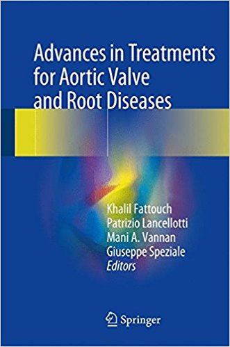 Advances in Treatments for Aortic Valve and Root Diseases 1st ed. 2018 Edition