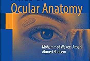 Atlas of Ocular Anatomy 1st ed