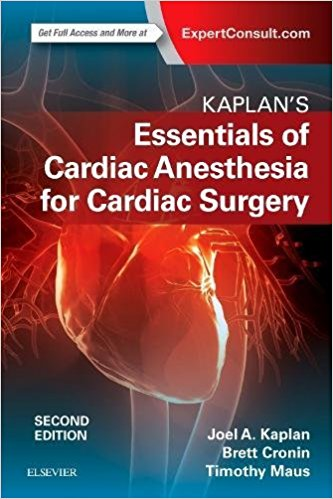 Kaplan's Essentials of Cardiac Anesthesia, 2e 2nd Edition