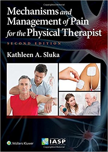 Mechanisms and Management of Pain for the Physical Therapist Second Edition