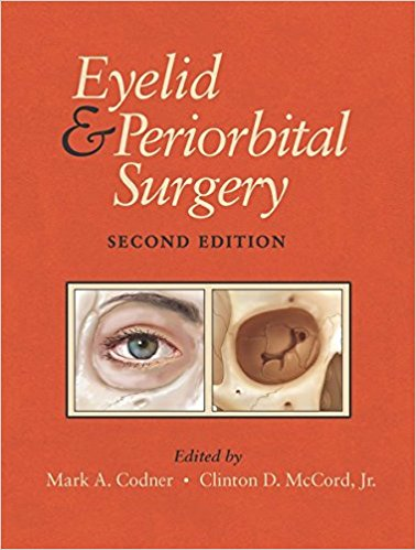 Eyelid and Periorbital Surgery 2nd Edition