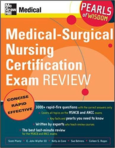 Medical-Surgical Nursing Certification Exam Review: Pearls of Wisdom 1st Edition