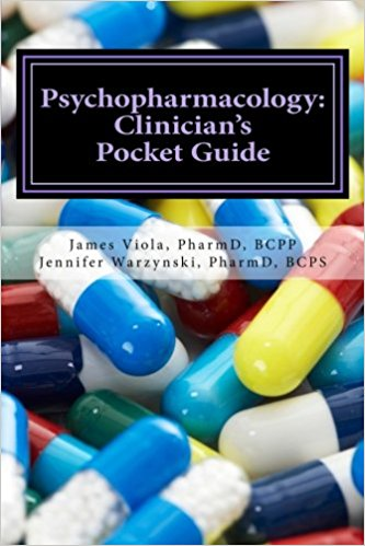Psychopharmacology: Clinician's Pocket Guide