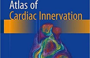 Atlas of Cardiac Innervation 1st ed