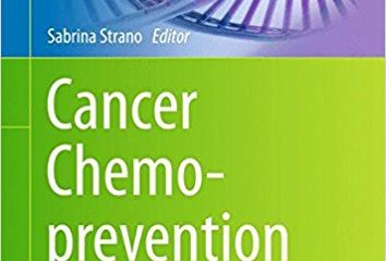 Cancer Chemoprevention: Methods and Protocols (Methods in Molecular Biology) 1st ed. 2016 Edition
