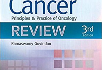 Devita, Hellman, and Rosenberg's Cancer: Principles and Practice of Oncology Review Third Edition
