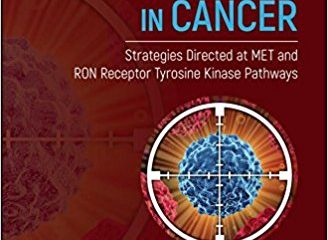 Extracellular Targeting of Cell Signaling in Cancer: Strategies Directed at MET and RON Receptor Tyrosine Kinase Pathways 1st Edition
