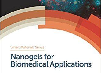 Nanogels for Biomedical Applications (Smart Materials Series) 1st Edition