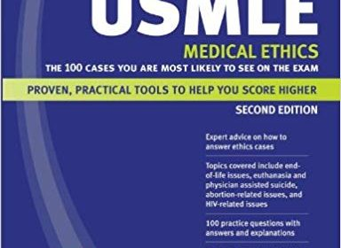 Kaplan Medical USMLE Medical Ethics: The 100 Cases You Are