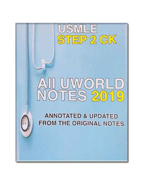 All Uworld Notes 2019 for USMLE Step 2 CK ⋆ eMEDICAL BOOKS